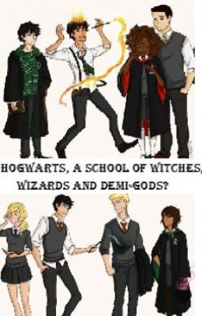 Hogwarts, a school of witches, wizards and demi-gods? (ON HOLD) by volleyball4life1996
