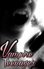 Vampire Teenager [ TERMINÉ ] by JeSuisISO