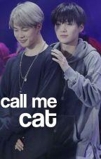 CALL ME CAT - YoonMin by bluemoxn