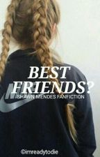 Best friends?»»s.m.✔ by smaiily