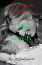 A Babá Perfeita  by baixinhavidaloka
