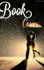 BOOK COVER CREATOR (FEEL FREE TO ASK) by JelsaForever272