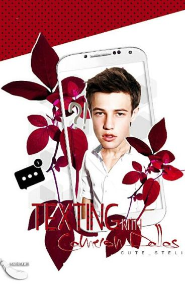 Texting with Cameron Dallas