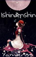 Ishindenshin by YamiKriss