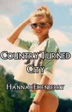 Country Turned City by Hannah12323