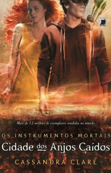 Instrumentos Mortais- Cidade dos Anjos Caidos vol 4