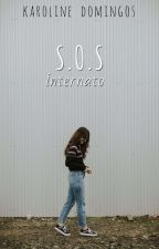 S.O.S internato by karoldomingos