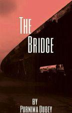 The Bridge by PurnimaDubey