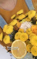 My True Love by derpydanhowell