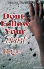Don't Follow You Heart--MelJo by TheDauntlessDuo