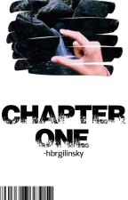 Chapter One✧Hunter Rowland by -hbrgilinsky