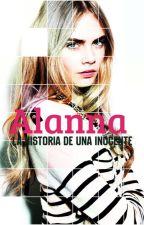 Alana : La Historia de Una Inocente by Dramonie18