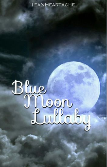 Blue Moon Lullaby