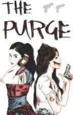 The Purge. [Camren] by -lesbianlemons