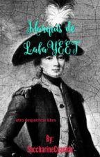 Marquis de LafaYEET: Otro Despotricar Libro  by SaccharineCyanide
