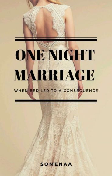 ONE NIGHT MARRIAGE (End)