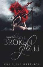 Broken Glass by Cupcake2432