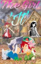 The 'It' Girl ~Book 1~ by tfreitag