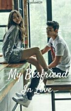 Bestfriend In Love  by yulianti26