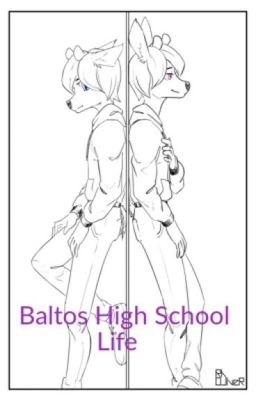 Baltos high school life