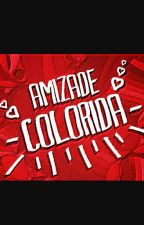 Amizade colorida  by BrenaAlves3