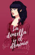 La Doncella y el Demonio by -CharlotteTheKiller-