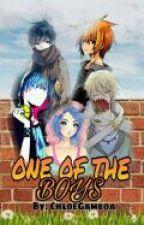 One Of The Boys  by ChloeGamboa13
