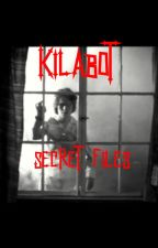 Kilabot Secret files (Tagalog True Horror stories) by reader_hunter