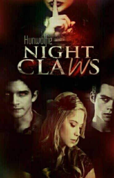 Night claws - Teen Wolf
