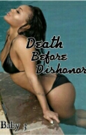 Death Before Dishonor {Baby 3}