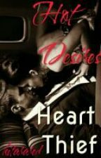 Hot Desires :Heart Thief by KitaraRed