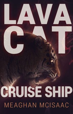 Lava Cat Cruise Ship by MeaghanMcIsaac