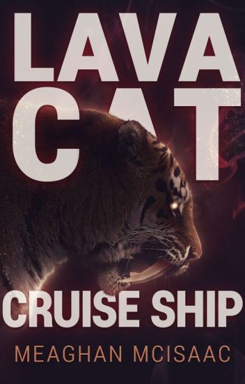 Lava Cat Cruise Ship