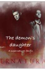 The Demon's Daughter by angelofdarkness1011