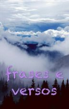 Frases E Versos(concluído) by Bryan_Kitkat
