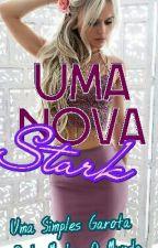 Uma Nova Stark by ElleMores