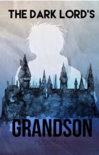 The Dark Lord's Grandson by musicMacK