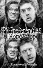 SPN-Preferências e Horóscopo by BatgirlWonder