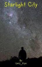 Starlight City by UwU_Kai