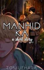Manhid ka! - A short story by TONIUEHARA