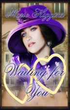 Waiting For You by MarieHiggins