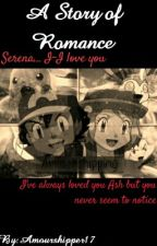 A Story of Romance -Amourshipping story by GamingDolphin12