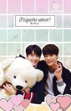 ¡Pequeño Amor! Binwoo [Moon Bin / Eun Woo] ASTRO by RitaYaninaGomez