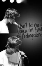 Don't let me go cause im tired of feeling alone - {h.s} - Terminada by martopic