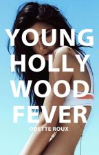 Young Hollywood Fever | Harry Styles, Cole Sprouse, Finn Harries A.U. by OdetteRoux