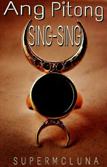 ANG PITONG SING-SING (COMPLETED)