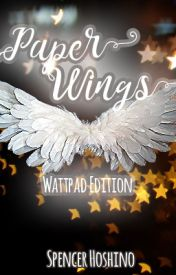 Paper Wings: The Magical Girl Series, Book 2 by spencerhoshino