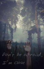 Nie bój się, Jestem Przy tobie  by RoseRoise