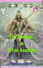The Princess In Alfea Academy by BlazeCrystal