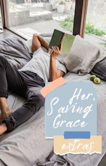 Her, Saving Grace   Extras